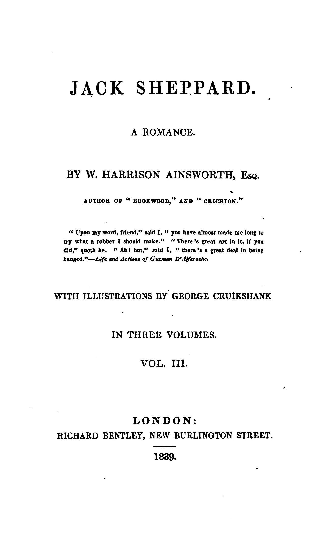 Title Page To Jack Sheppard (1839) By William Harrison Ainsworth [source:  Project