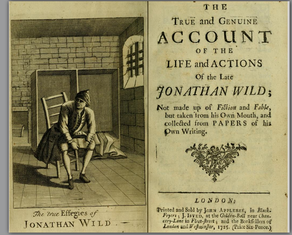 Another work that has been attributed to Defoe: The True and Genuine Account of the Life and Actions of the Late Jonathan Wild (1725)