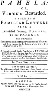 Samuel Richardson's Pamela, or Virtue Rewarded (1740)