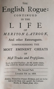 My copy of Richard Head's The English Rogue Described in the Life of Meriton Latroon, Vol. 2 (1671).